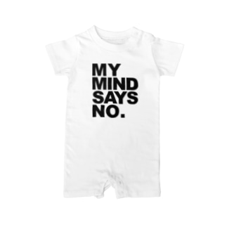 MY MIND SAYS NO. Baby rompers