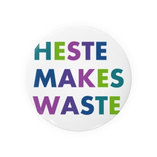 Haste makes waste. Badges