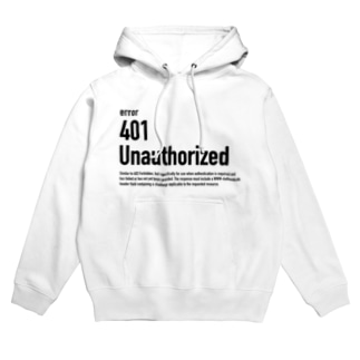 401 Unauthorized Hoodies