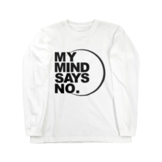 MY MIND SAYS NO. Long sleeve T-shirts