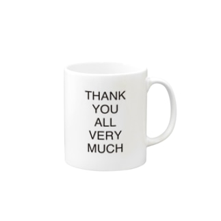 THANK YOU ALL VERY MUCH Mugs