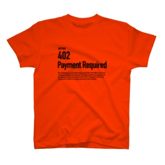 402 Payment Required T-shirts
