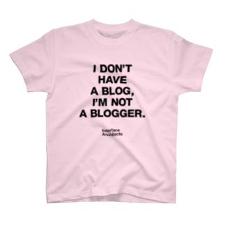 I'm not Blogger T-shirts