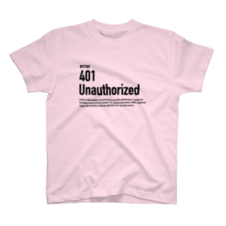 401 Unauthorized T-shirts