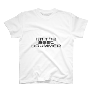 I'm The Best DRUMMER T-shirts