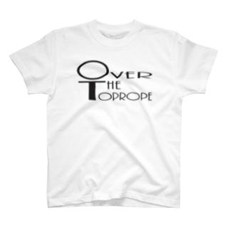 オーバーザトップロープ T-shirts