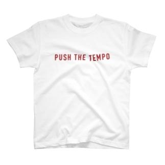 PUSH THE TEMPO T-shirts