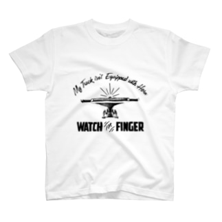 Watch For Finger T-shirts
