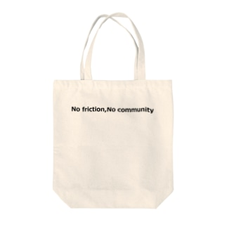 No friction,No community Tote bags