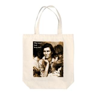 Why won't God help me? Tote bags