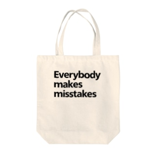 Everybody makes misstakes Tote bags