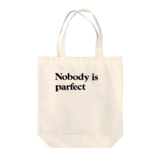 Nobody is parfect Tote bags