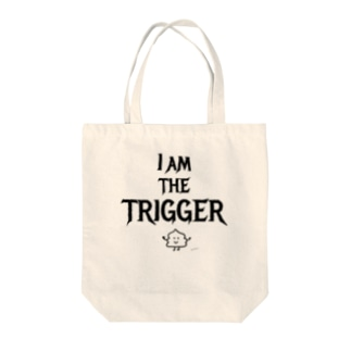 I AM THE TRIGGER Tote bags
