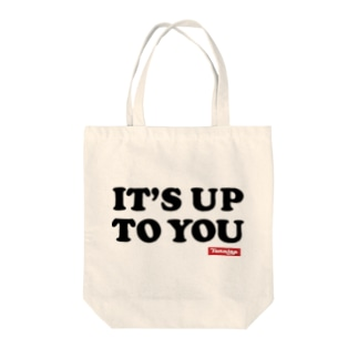IT'S UP TO YOU トートバッグ
