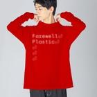 和栗電脳商店のFAREWELL, PLASTICS 【CLOTHES】 Big silhouette long sleeve T-shirts