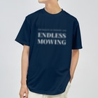 THE REALITY OF COUNTRY LIFEのENDLESS MOWING / WHTXT Dry T-Shirt