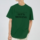 THE REALITY OF COUNTRY LIFEのLET'S MOWING Dry T-Shirt