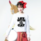 SHOP W SUZURI店のLIFE WITH a CAT ロングスリーブTシャツ Long sleeve T-shirts