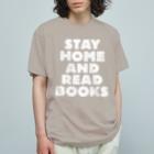 SAIWAI DESIGN STOREのSTAY HOME AND READ BOOKS(WHITE) Organic Cotton T-Shirt