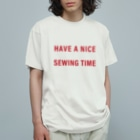 HANONのHave a nice sewing time Organic Cotton T-shirts