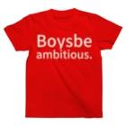 ゼニキンSHOPのBoys, be ambitious. T-shirts