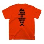 釣りバカ Love Fishingの毎日釣りに行けたらよいのに T-Shirtの裏面