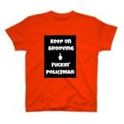 ハラシバキ商店のキーポングルーヴィン ファッキンポリスメン2 T-shirts