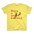 トリタツ工房のよい休日を T-Shirt