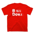 ART GOODS SHOP SUZURI支店のバーンダウン🐛 Tシャツ