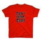 牛のTシャツ屋のDon't think. BEEF! T-shirts