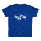 ART GOODS SHOP SUZURI支店のバーンダウン T-shirts