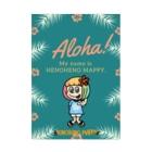 ハワイが大好きな女の子『HENOHENO MAPPY』の私の名前はヘノヘノマッピー。 Stickable poster