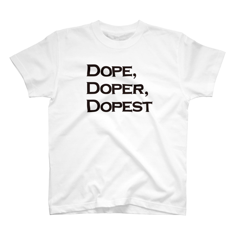 mangatronixのDope, Doper, Dopest(薄い色ボディ用) Tシャツ