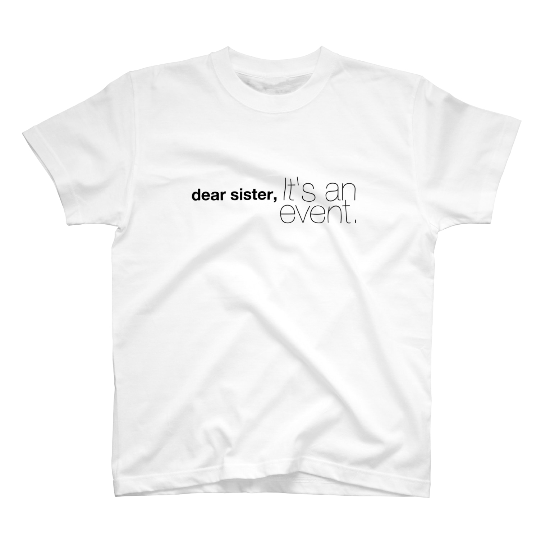 gasuooooooの姉さん事件です:黒字 T-shirts