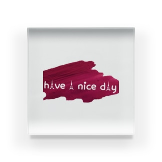 have a nice day Acrylic Block