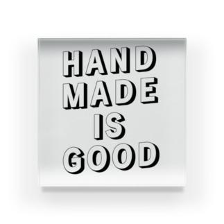 HANDMADE IS GOOD Acrylic Block