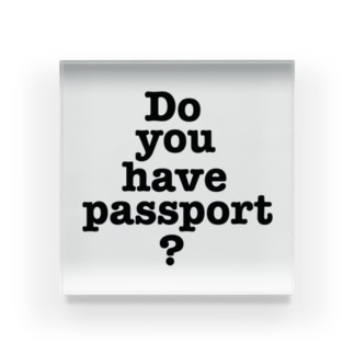 パスポートは Acrylic Block
