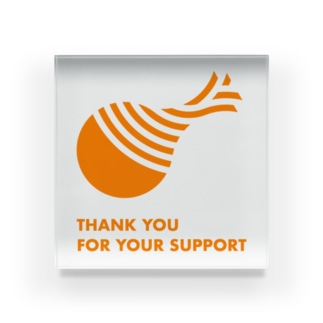 THANK YOU FOR YOUR SUPPORT SHOPのTHANK YOU FOR YOUR SUPPORT Acrylic Block