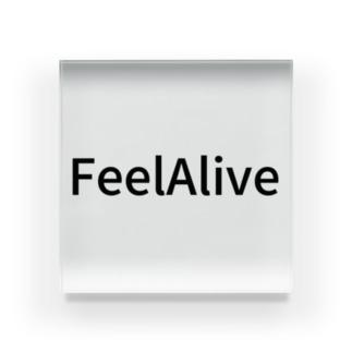 Feel Alive Acrylic Block