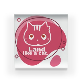 Land like a cat red 〜 夙川育ち Acrylic Block