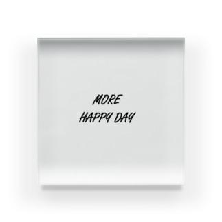 MORE HAPPY DAY Acrylic Block