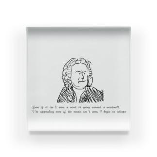 バッハの名言 Acrylic Block
