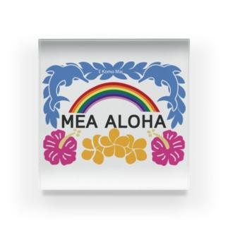 MEA ALOHA・メアアロハ Acrylic Block