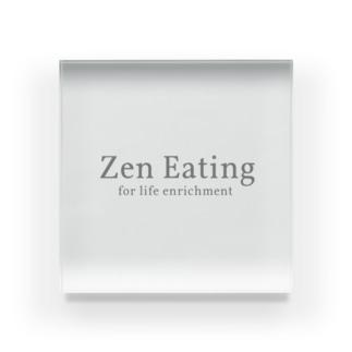 ZenEatingオリジナルグッズ Acrylic Block