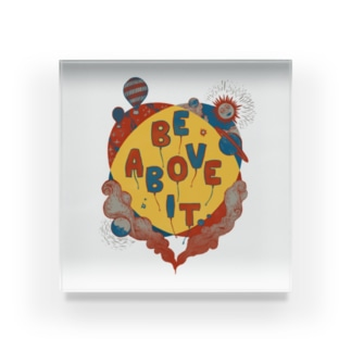 Be Above It Acrylic Block