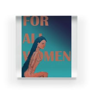 For all women 5 Acrylic Block