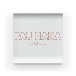 Pauhanayu Acrylic Block