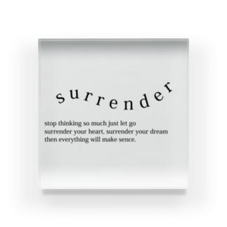 surrender ( サレンダー ) Acrylic Block