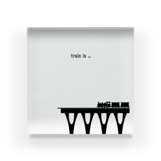 「train is...」 Acrylic Block
