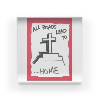 偽諺~弐~「全ての道はホームに通ず」(赤縁) Acrylic Block